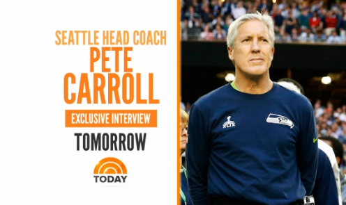Pete Carroll on Today